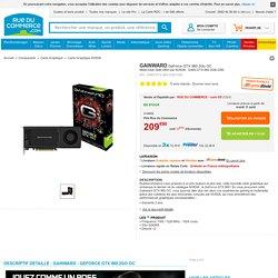 Gainward - GeForce GTX 960 2Go OC - pas cher Achat/Vente Carte Graphique NVIDIA