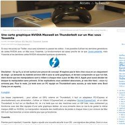 Une carte graphique NVIDIA Maxwell en Thunderbolt sur un Mac sous Yosemite