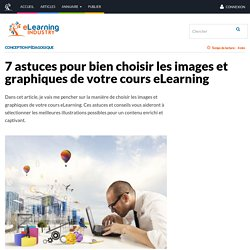 7 astuces pour bien choisir les images et graphiques de votre cours eLearning - eLearning Industry