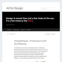 Arts graphiques : 19 sites pour suivre les tendances
