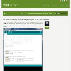 Graphische Programmierumgebungen (IDE) für Arduino – LXRobotics