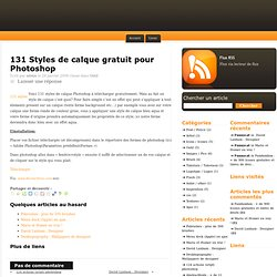 Graphism and web design ressource » 131 Styles de calque gratuit pour Photoshop