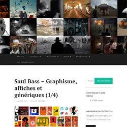 Saul Bass – Graphisme, affiches et génériques (1/4)