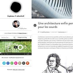 graphisme par Geoffrey Dorne –Une architecture enfin pensée pour les sourds