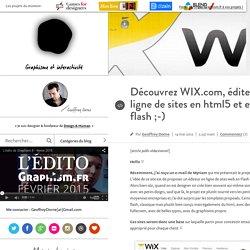 Design & graphisme par Geoffrey Dorne » Découvrez WIX.com, éditeur en ligne de sites en html5 et en flash ;-)