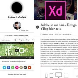 """e par Geoffrey Dorne –Adobe se met au """"Design d'Expérience"""""""