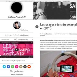 Design & graphisme par Geoffrey DorneLes usages réels du smartphone en 2015 - Design & graphisme par Geoffrey Dorne