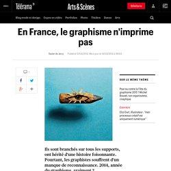 En France, le graphisme n'imprime pas - Arts et scènes