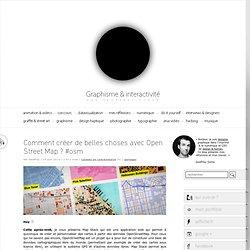 e & interactivité blog de design par Geoffrey Dorne » Comment créer de belles choses avec Open Street Map ? #osm