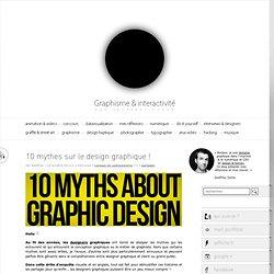 e & interactivité blog de design par Geoffrey Dorne » 10 mythes sur le design graphique !