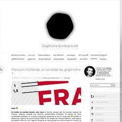 François Hollande, le candidat du graphisme ?