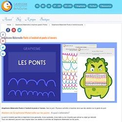 Graphisme Maternelle Ponts à l'endroit et ponts à l'envers