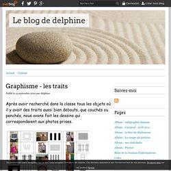 Graphisme - les traits - Le blog de delphine