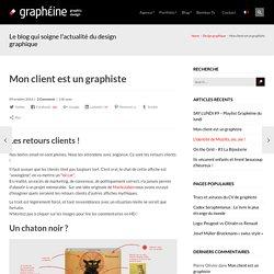 Mon client est un graphiste - Graphéine - Agence de communication Paris Lyon