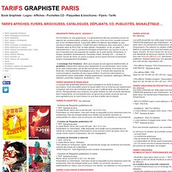 Tarifs, prix, logos, plaquettes, flyers, Graphiste Freelance Paris, creation affiche, creation pochette cd, flyers, creation brochure institutionnelle, affiches theatre, creation affiches concert, infographiste