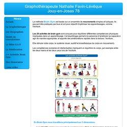 La méthode Brain Gym - Graphothérapeute - Nathalie Favin-Lévêque