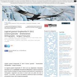 Logiciel gratuit Graphoville Fr 2012 Licence gratuite – Amelioration Orthographe – langue française « gratuit