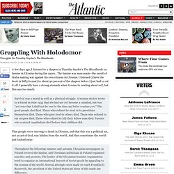 Grappling With Holodomor - Ta-Nehisi Coates