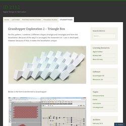Grasshopper Exploration 2 – Triangle Box