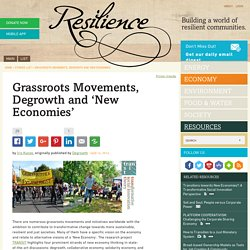 Grassroots Movements, Degrowth and 'New Economies'