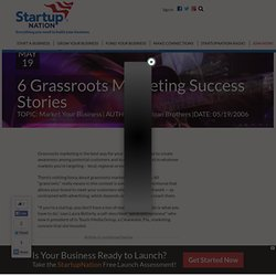 6 Grassroots Marketing Success Stories