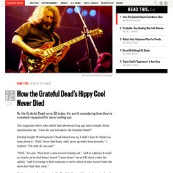 How the Grateful Dead's Hippy Cool Never Died