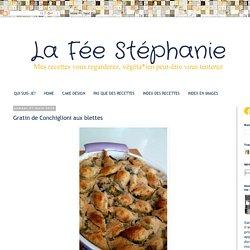 La Fée Stéphanie: Gratin de Conchiglioni aux blettes