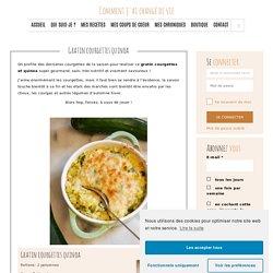 Gratin courgettes quinoa - Comment j'ai changé de vie