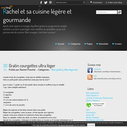 Gratin courgettes ultra léger