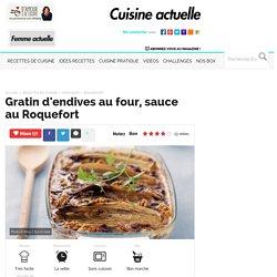 Gratin d'endives au four, sauce au Roquefort, facile et pas cher
