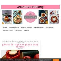 Gratin de légumes façon oeuf cocotte - Amandine Cooking