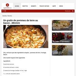 Un gratin de pommes de terre au bacon...Mmmm - Recettes - Ma Fourchette