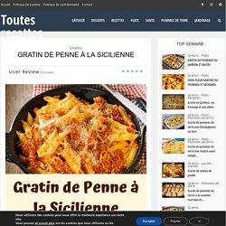 Gratin de Penne à la Sicilienne – Page 2 – Toutes recettes