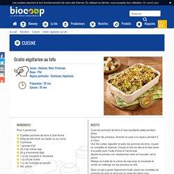 Gratin végétarien au tofu - Biocoop