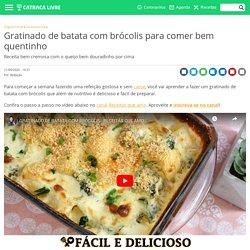 Gratinado de batata com brócolis para comer bem quentinho