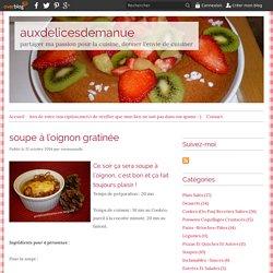 soupe à l'oignon gratinée - auxdelicesdemanue