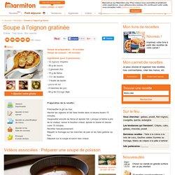 Soupe à l'oignon gratinée : Recette de Soupe à l'oignon gratinée
