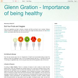 Glenn Gration - Importance of being healthy: Eat Your Fruits and Veggies