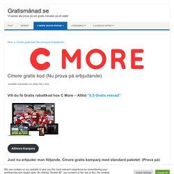 Cmore gratis (Nu prova på erbjudande) - Gratismånad.se