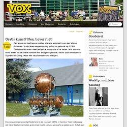 Voxweb: Gratis kunst? Nee, liever niet!