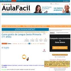 Curso gratis de Lengua Sexto Primaria (11 años) - El Sujeto