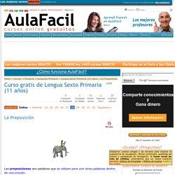 Curso gratis de Lengua Sexto Primaria (11 años) - La Preposición