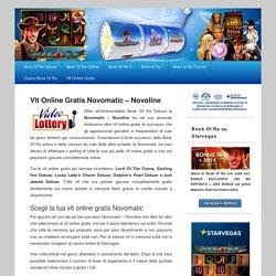 VLT Gratis: Le slot online Novomatic