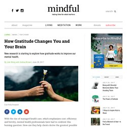 How Gratitude Changes You and Your Brain