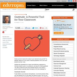 Gratitude: A Powerful Tool for Your Classroom