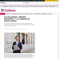Jeu de grattage «Mission Patrimoine»: 2,5millions de tickets vendus