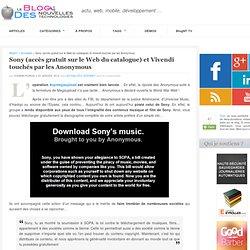 Sony (accès gratuit sur le Web du catalogue) et Vivendi touchés par les Anonymous