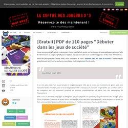 """[Gratuit] PDF de 110 pages """"Débuter dans les jeux de société"""" - Les actualités - Tric Trac"""