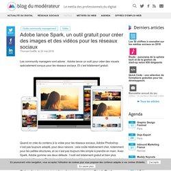 Adobe lance Spark, un outil gratuit pour créer des images et des vidéos pour les réseaux sociaux