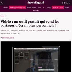 Vidrio : un outil gratuit qui rend les partages d'écran plus personnels !